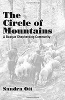 The Circle of Mountains: A Basque Shepherding Community (Basque Series)