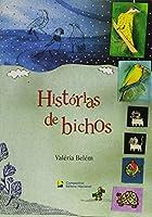 Histórias de Bichos - Coleção Eu Gosto Mais Literatura