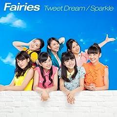 Fairies「Tweet Dream」のジャケット画像