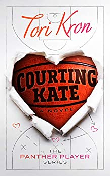 Courting Kate (The Panther Player Series Book 1) by [Kron, Tori]