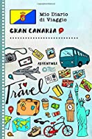Gran Canaria Diario di Viaggio: Libro Interattivo Per Bambini per Scrivere, Disegnare, Ricordi, Quaderno da Disegno, Giornalino, Agenda Avventure – Attività per Viaggi e Vacanze Viaggiatore
