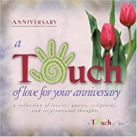 Touch of Love For Your Anniversary