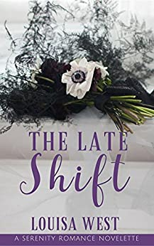 The Late Shift by [West, Louisa]