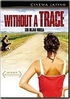 Without a Trace (Sin Dejar Huella)