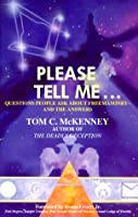 Please Tell Me...: Questions People Ask About Freemasonry-And the Answers