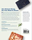 The Complete Guide to Natural Soap Making: Create 65 All-Natural Cold-Process, Hot-Process, Liquid, Melt-and-Pour, and Hand-Milled Soaps 画像
