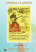 Wild Guitar【DVD】 [並行輸入品]