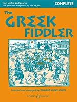 The Greek Fiddler: Violin and Piano Complete