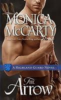 The Arrow: A Highland Guard Novel