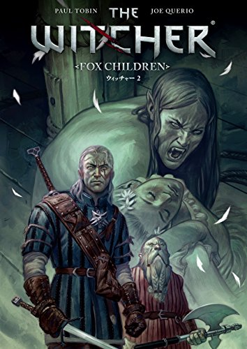 ウィッチャー 2:FOX CHILDREN (G-NOVELS)