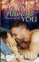 It Was Always You (A Calamity Falls Novel)