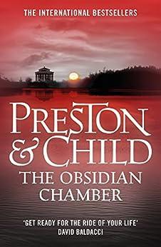 The Obsidian Chamber (Agent Pendergast Book 16) by [Preston, Douglas, Child, Lincoln]