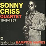 Sonny Criss Quartet 1949-1957