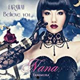 FAR AWAY Believe you(DVD付)【ジャケットB】