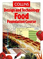 Food Foundation Course (Collins Design & Technology)