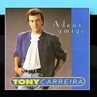 Adeus amigo by Tony Carreira