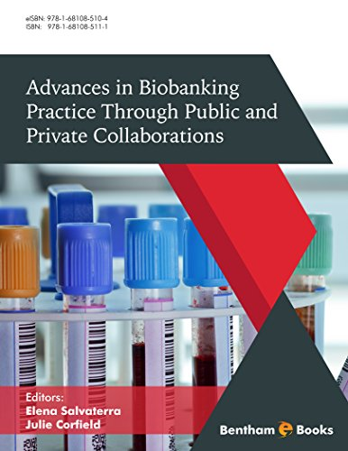 Advances in Biobanking Practice Through Public and Private Collaborations (English Edition)