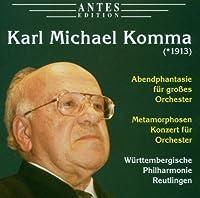 Komma: Abendphantasie for Orchestra / Metamorphosen