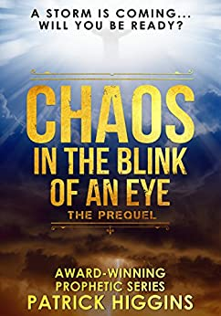 Chaos In The Blink Of An Eye by [Higgins, Patrick]