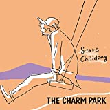 Stars Colliding / THE CHARM PARK