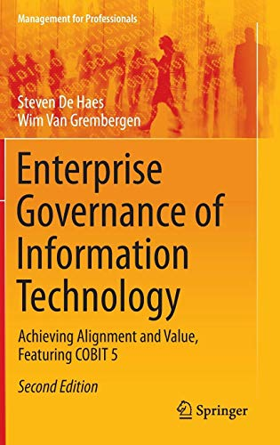 Download Enterprise Governance of Information Technology: Achieving Alignment and Value, Featuring COBIT 5 (Management for Professionals) 3319145460