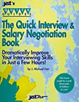The Quick Interview and Salary Negotiation Book (Jist's Quick Guides)