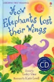 How Elephants Lost Their Wings (First Reading Level 2)