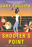 Shooter's Point: A Martha Chainey Mystery (Martha Chainey Mysteries)