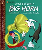 Little Boy with a Big Horn No. 12 (Family Storytime)