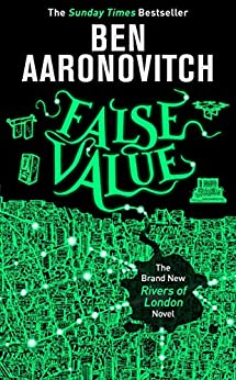 False Value (Rivers of London 8) by [Aaronovitch, Ben]