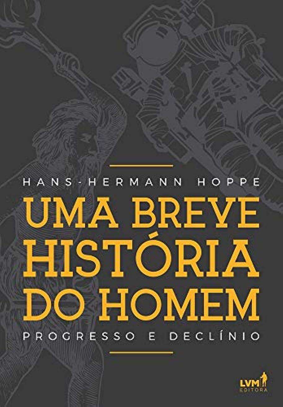 無傷無駄な海Uma Breve História do Homem. Progresso e Declínio