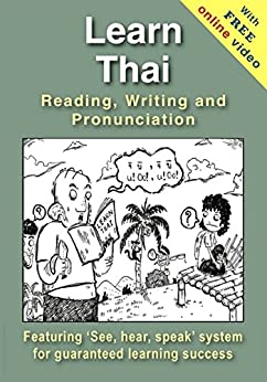 Learn Thai Reading, Writing and Pronunciation (+ Online Video) by [Charles, Richard]
