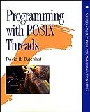 Programming with POSIX Threads (Addison-Wesley Professional Computing Series) (English Edition)