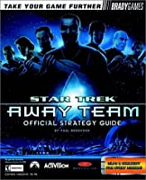 Star Trek: Away Team Official Strategy Guide (Bradygames Strategy Guides)
