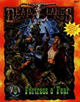 Fortress O' Fear Boxed Set with Book and Map (Deadlands)