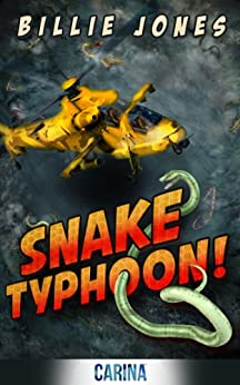 Snake Typhoon! by [Jones, Billie]