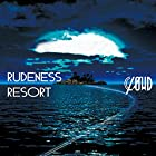 RUDENESS RESORT(初回生産限定盤A)(DVD付)(在庫あり。)