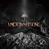 UNCROWNED KING 限定盤CD+DVD(TYPE-A) ※豪華ブックレット仕様
