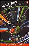 *INVENTIONS THAT CHANGED THE WORLD     PGRN4 (Penguin Longman Penguin Readers S.)