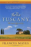 Bella Tuscany: The Sweet Life in Italy 画像