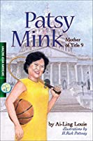 Patsy Mink, Mother of Title 9 (Amazing Asian Americans)