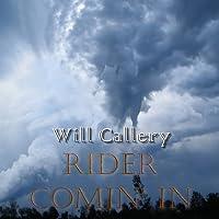 Rider Comin'in