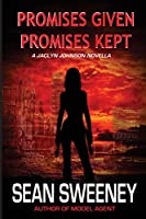 Promises Given, Promises Kept: A Jaclyn Johnson Novella (Code Name Snapshot)