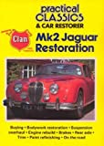 Mk2 Jaguar Restoration (Practical Classics & Car Restorer)