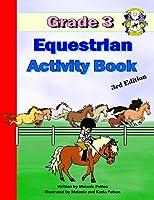 Grade 3 Equestrian Activity Book (Equestrian-4-Kids)