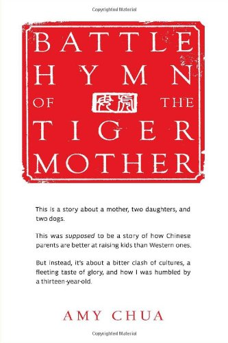 Battle Hymn of the Tiger Motherの詳細を見る