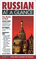 Russian at a Glance: Phase Book & Dictionary for Travelers (At a Glance Series)