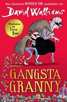 Gangsta Granny by [Walliams, David]