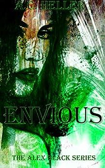 Envious (The Alex Black Series Book 1) by [Heller, A.C.]