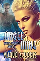 Angel Mine (Azura Chronicles)
